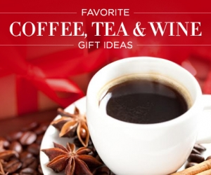 Gift Ideas: Coffee, Tea and Wine