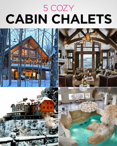 LUX Travel: 5 Cozy Cabin Chalets