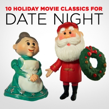 Most-Loved Holiday Movies for Date Night