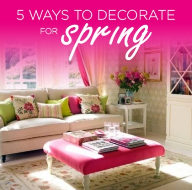 LUX Home: 5 Ways to Decorate for Spring