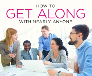 Tricks for Getting Along with Anyone