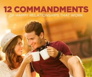 The 12 Commandments of Happy Marriages