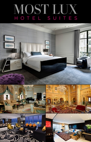 LUX Travel: Most LUX Hotel Suites