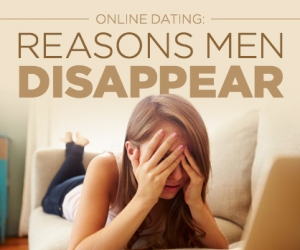 Online Dating: Why Men Disappear