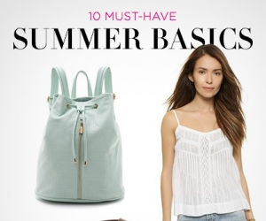 10 Sizzling Summer Basics