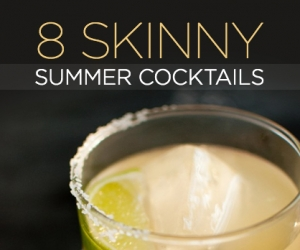 10 Skinny Summer Cocktails