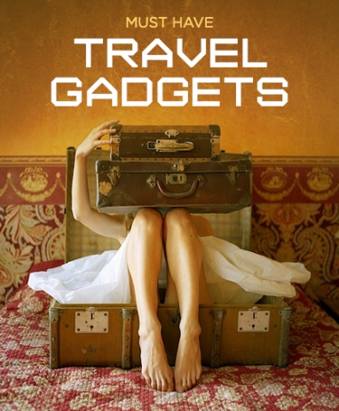 LUX Travel: Must Have Travel Gadgets for 2014